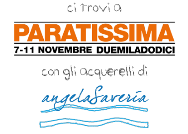 Paratissima 2012 is coming!!